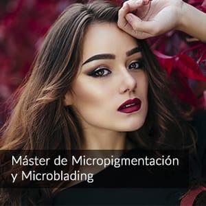 Máster de Micropigmentación y Microblading